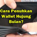 Bagaimana Cara Nak Penuhkan Wallet Setiap Hujung Bulan?
