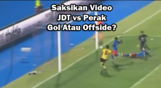 jdt-perak-gol-offside-referee-pemain-player-batal-goals