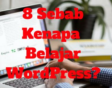 lapan-sebab-kenapa-belajar-wordpress